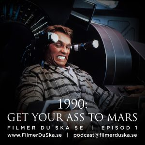 Episod 1: 1990 – Get Your Ass To Mars