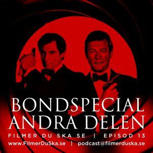 Episod 13: Bondspecial – Andra Delen