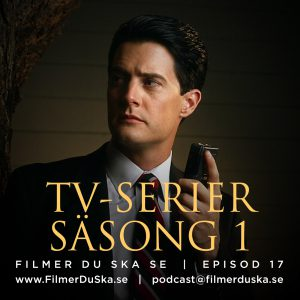 Episod 17: TV-serier – Säsong 1
