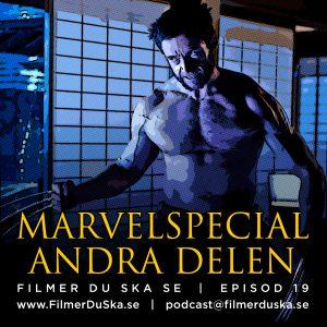 Episod 19: Marvelspecial – Andra delen