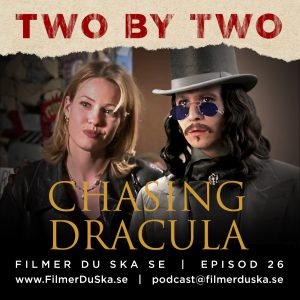 Episod 26: 2by2 – Chasing Dracula