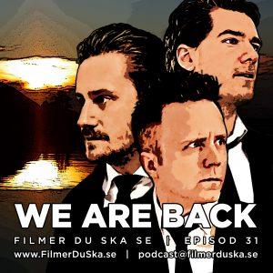 Episod 31: Säsongspremiär – We Are Back