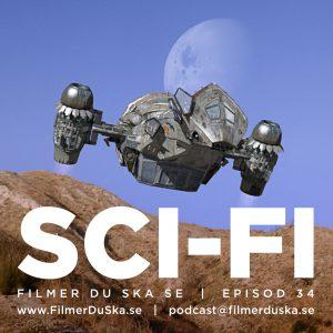 Episod 34: Sci-Fi