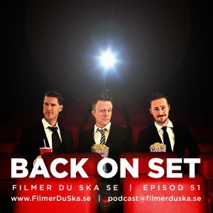 Episod 51: Säsongspremiär – Back On Set