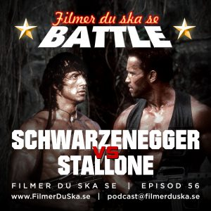 Episod 56: Battle – Schwarzenegger vs Stallone