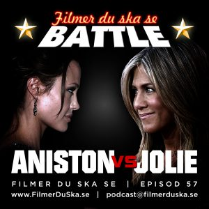 Episod 57: Battle – Aniston vs Jolie