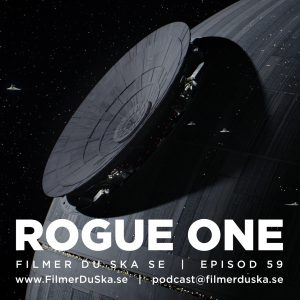 Episod 59: Rogue One