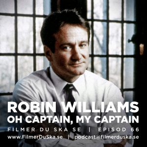 Episod 66: Robin Williams – Oh Captain, My Captain