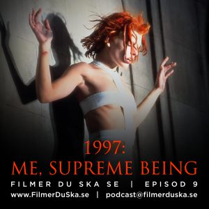 Episod 9: 1997 – Me, Supreme Being
