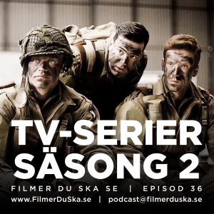 Episod 36: TV-serier – Säsong 2