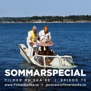 Episod 70: Sommarspecial