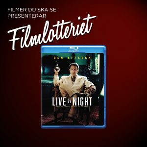 "Vi lottar ut ""Live by Night"""