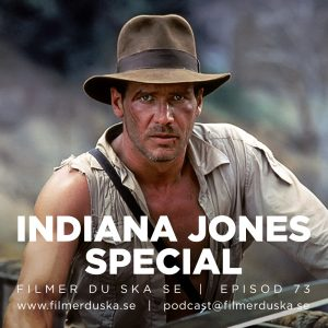 Episod 73: Indiana Jones Special