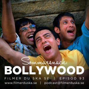 Episod 93: Sommarsnack – Bollywood