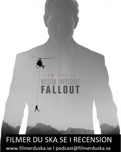 Filmer du ska se recenserar Mission Impossible Fallout