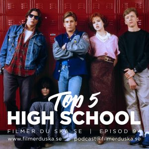 Episod 94: Top 5 High School