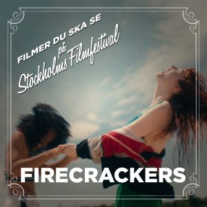 Stockholms Filmfestival: Firecrackers – Recension
