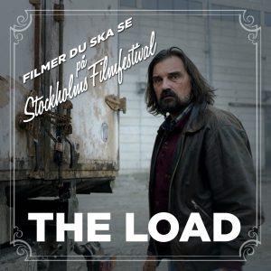 Stockholms Filmfestival: The Load – Recension