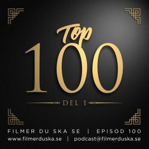 Episod 100: Top 100 – Del 1