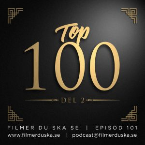 Episod 101: Top 100 – Del 2