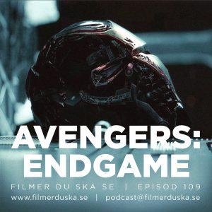 Episod 109: Avengers: Endgame (SPOILER ALERT)