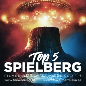Episod 116: Top 5 Spielberg