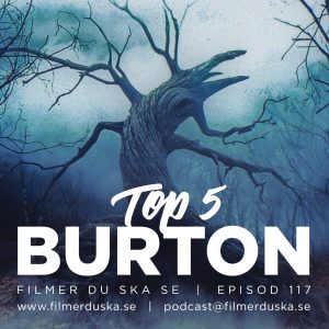Episod 117: Top 5 Burton