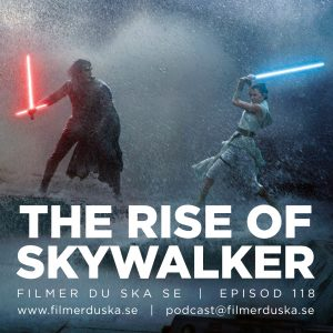 Episod 118: The Rise of Skywalker (spoilerfree)