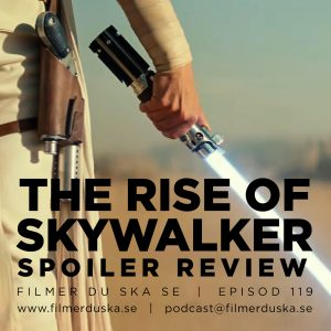 Episod 119: The Rise of Skywalker (Spoilersnack!)